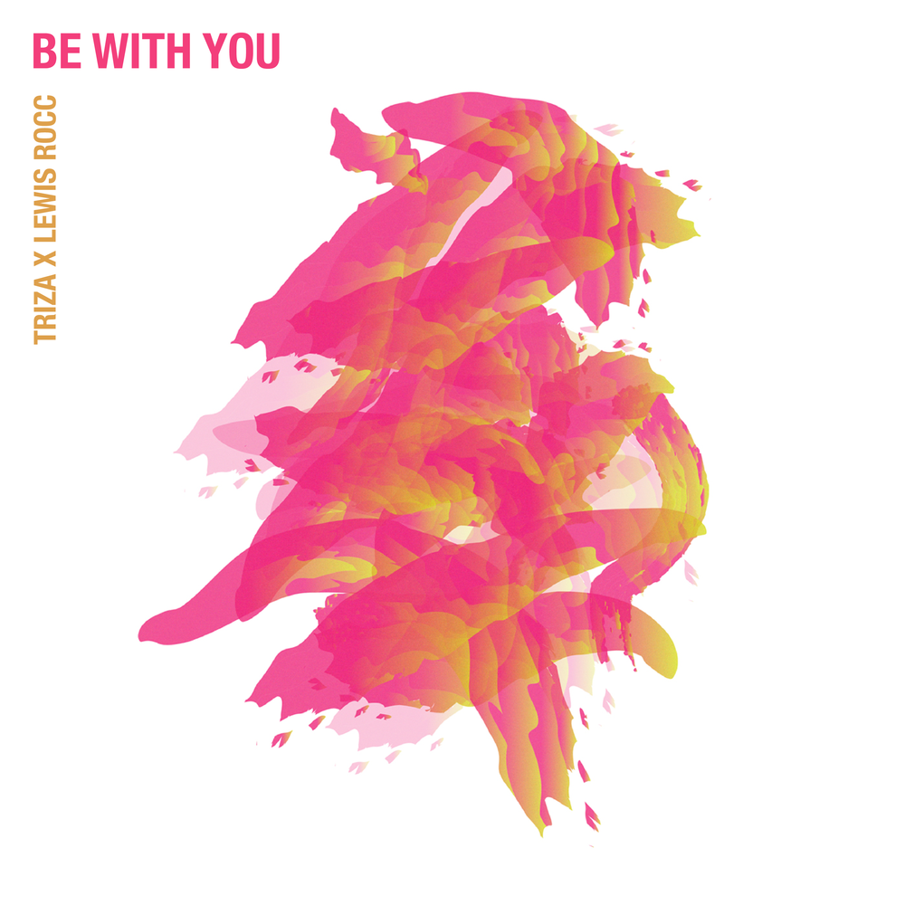 CART 0 TRIZA X LEWIS ROCC - BE WITH YOU