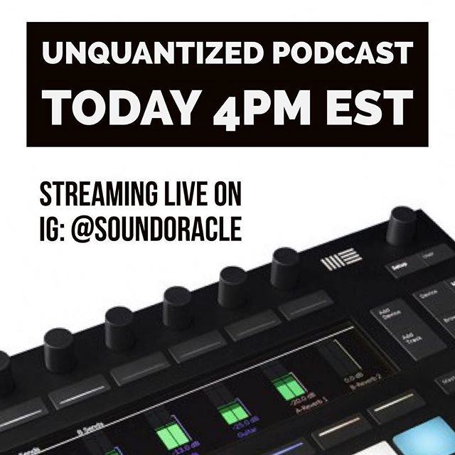 🚀🚀🚀 It's Friiiidaaay!!! The UnQuantized Podcast is a live an interactive podcast streaming on IG (@soundoracle). Join hosts @SoundOracle and @Triza as they discuss producer gear, answer  production and music questions, and share Industry stories. Tune in today at 4 PM EST to become part of the community. #unquantizedpodcast