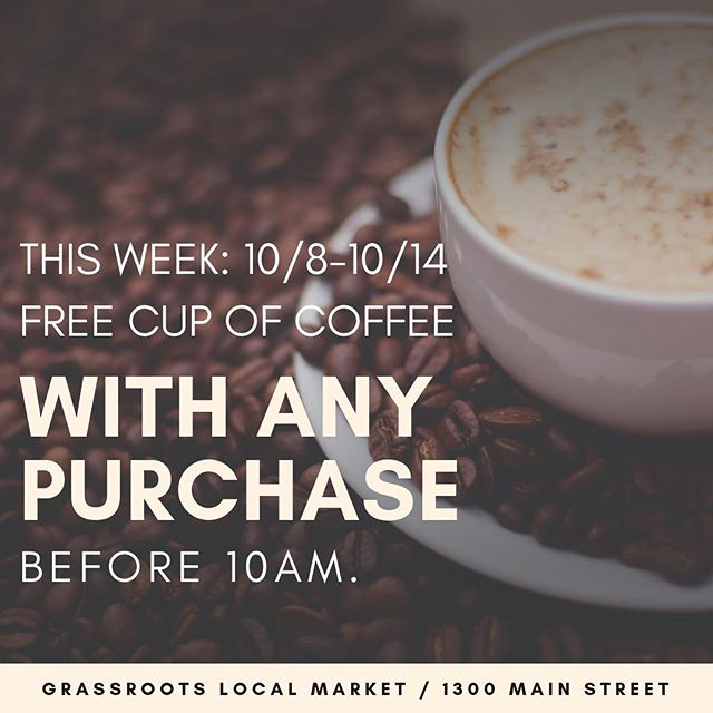 Shop before 10am and enjoy a FREE cup of coffee, on us! @grassrootslocalmarket  #downtownlynchburg #downtowngroceries #comeandgetit