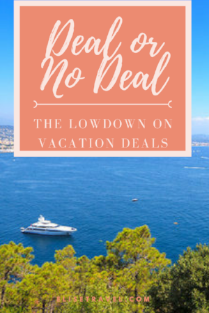 Deal or No Deal the Lowdown on Vacation Packages Elise Travel.png