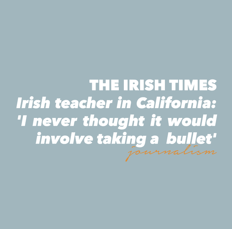 journalism: Irish teacher in California on The Irish Times