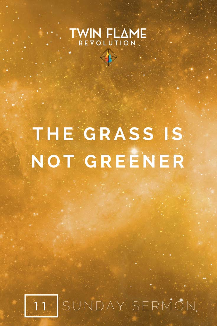 the grass is not greener
