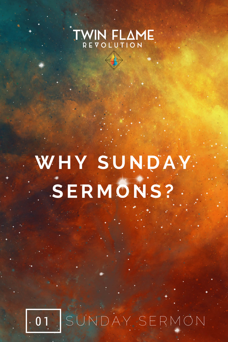 WHY SUNDAY SERMONS?