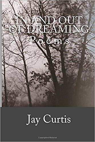 """""""My grandfather taught me to sign my name. My mother taught me to tie my shoes. My father taught me to throw a knuckle ball. Skills gone like a seeded lawn under spring snow.""""   A collection of poems by Jay Curtis"""