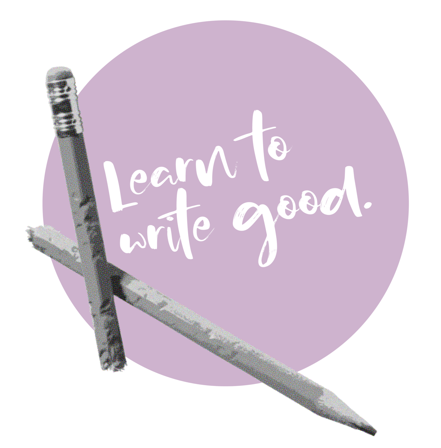 Learn To Write Good