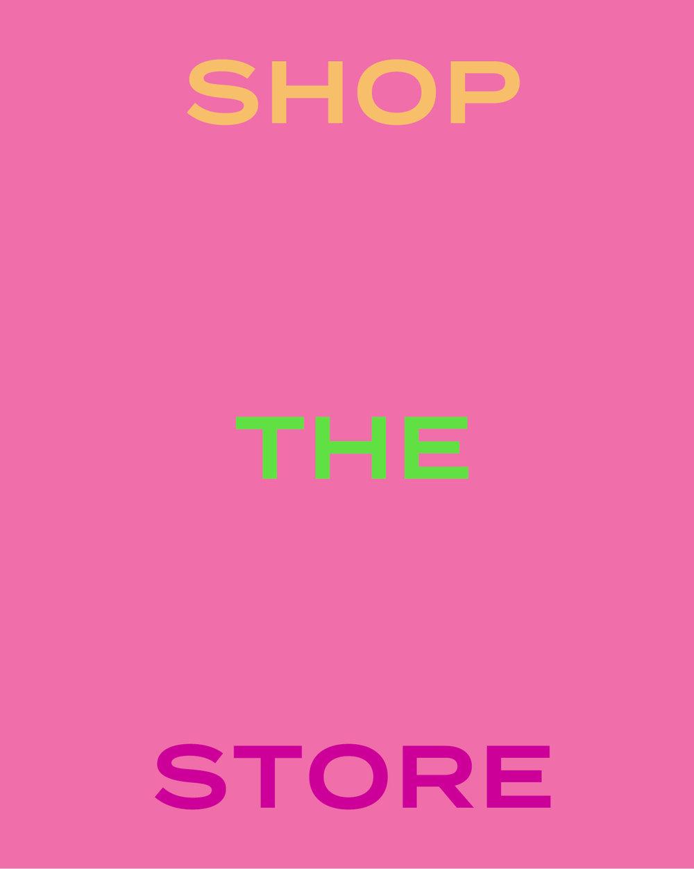 Shop the store.jpg