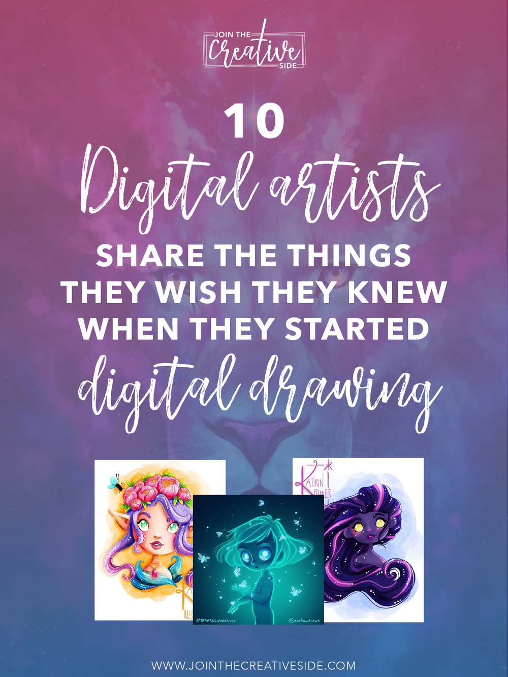 Join The Creative Side   10 Digital artists share mistakes they wish they knew earlier when they started digital painting   In this blog post, I have teamed up with 9 other digital artists to share the things we wish we knew earlier about digital painting. #Art #artist #drawing #painting #digitaldrawing #digitalpainting