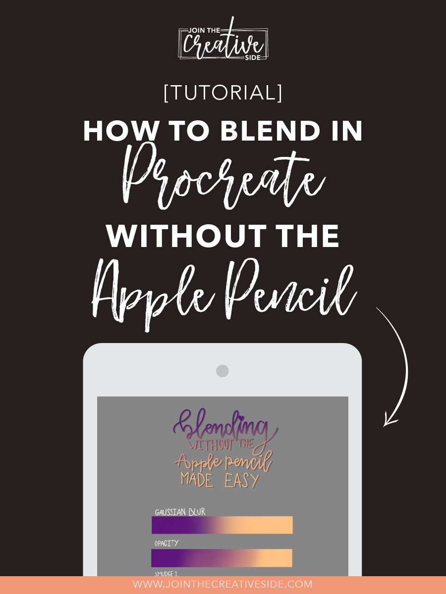 How to blend colors in Procreate without the Apple Pencil — Join The