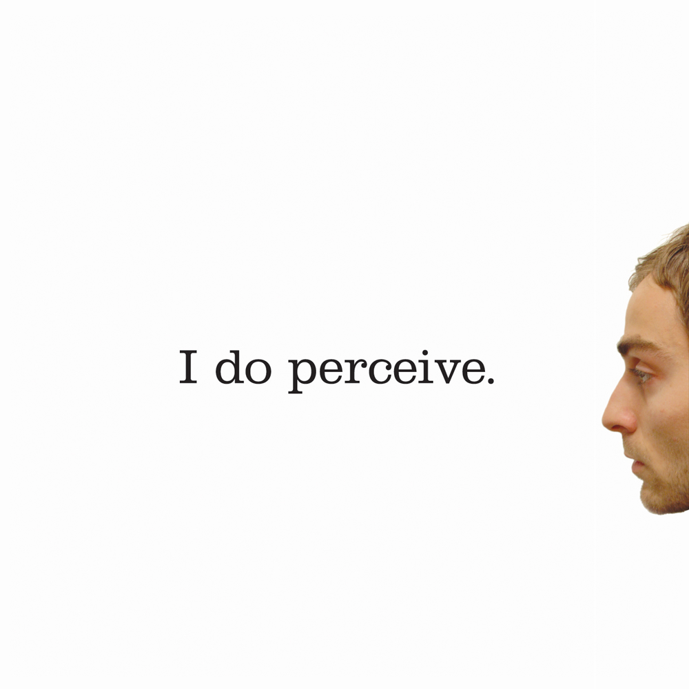 I-do-perceive.png