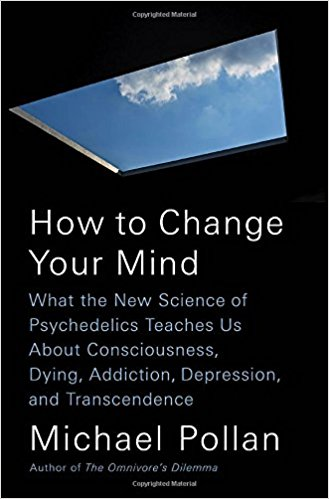 How to Change Your Mind | Annotated Summary — Trippingly Net