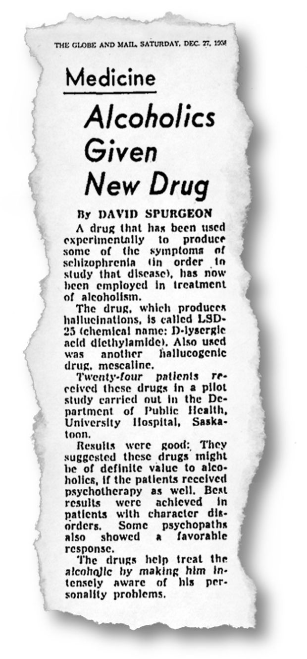 A 1958 story in The Globe and Mail notes Saskatchewan researchers' efforts to treat alcoholism with LSD.