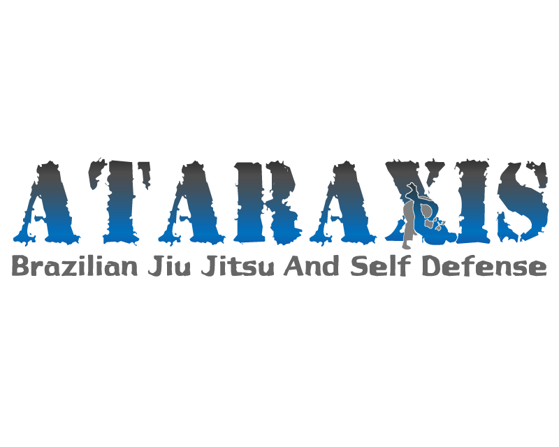 Ataraxis Brazilian Jiu Jitsu and Self Defense