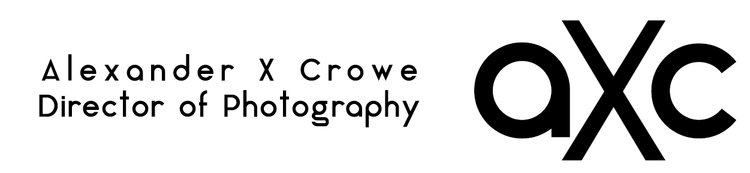Alexander Crowe - Director of Photography