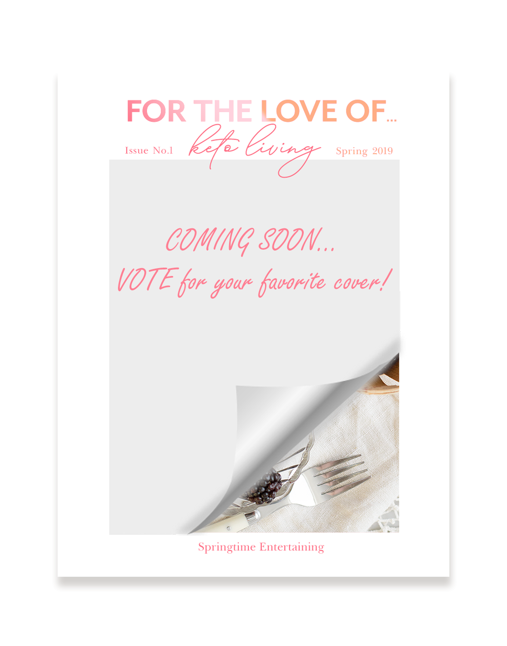 FOR THE LOVE OF KETO MAGAZINE - 2019 SPRING COVER VOTE.png