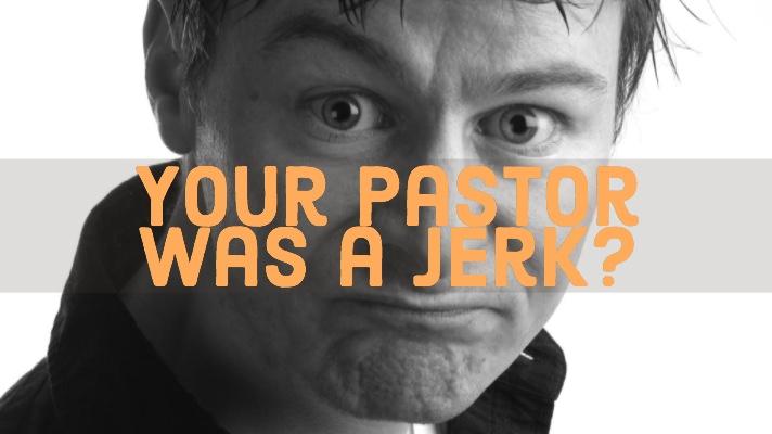 pastor a jerk.jpg
