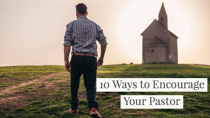 10 Ways to Encourage Pastor www.DonOwsley.com.jpg
