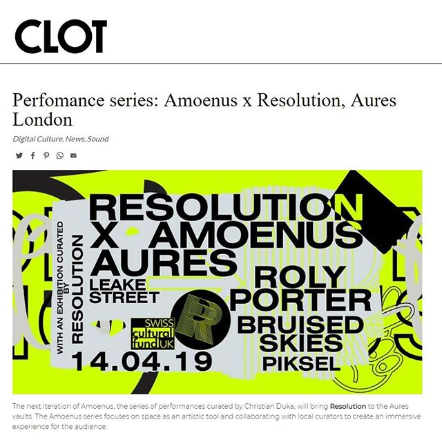 Thanks to CLOT Magazine for featuring our upcoming Resolution x Amoenus event with Roly Porter. Tickets are selling fast, link in bio.⁣ .⁣ .⁣ .⁣ .⁣ .⁣ .⁣ .⁣ .⁣ .⁣ .⁣ .⁣ .⁣ .⁣ .⁣ .⁣ .⁣ .⁣ .⁣ .⁣ .⁣ .⁣ #resolution #resolutionevents #music #livemusic #surroundsound #audiodiffusion #art #electronicmusic #goldsmiths #multichannel #experimental #immersive #projection #techno #idm #diy #diymusic #drone #ambient #glitch #digital #projectionmapping #modular #modularsynths #dark #liveelectronicmusic #noise #residentadvisor #mixmag #boilerroom