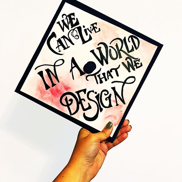 We Can Live In A World That We Design ✨ #greatestshowman🎩 #gradcap #graphicdesign #handlettering