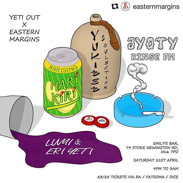 THIS SATURDAY! ———— #Repost @easternmargins ・・・ V. excited to announce the next @Easternmargins x @YetiOut night on Saturday 21st April w/ the trans-Asia triple threat of @Harikiri (@Higherbrothers/@88rising, China), @Yukibeb (@Soulection, Japan) and @Jyoty (@Rinsestgram). Myself and @Eri_yeti on warm up duties too. TICKET LINK IN BIO. This time we're taking over @Emilysbar, w/ a hefty Martin Audio soundsystem in tow. Shouts to @anthonyzsyko for the dope artwork as always.. . . . . . . #easternmargins #88rising #higherbrothers #yetiout #soulection #futurebeats #rnb #dj #trap #grime #dubstep #garage #UKG #UKF #funky #bass #chinesetrap #club #nightlife #streetwear #hypecourts #hypebeast #london #night #party #rapper