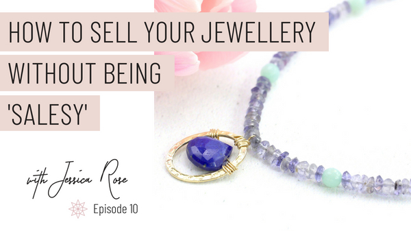 How to Sell Your Jewellery Without Being Salesy — Jewellers