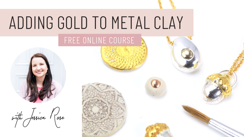 Adding gold to metal clay free course with Jewellers Academy