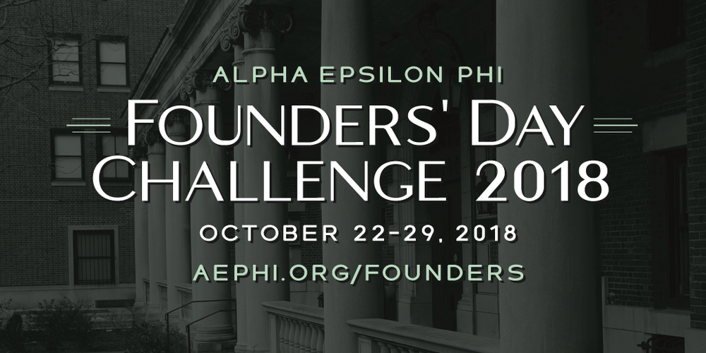 2018 Founders' day challenge - It's time for the AEPhi Founders' Day Challenge 2018 to begin. Please give at www.aephi.org/founders. Thanks to 60 generous donors every FIRST TIME gift of $19.09 or more, up to 109 new donors, will become a gift of $112.48. Don't you want to help this be a record year! #FDC18