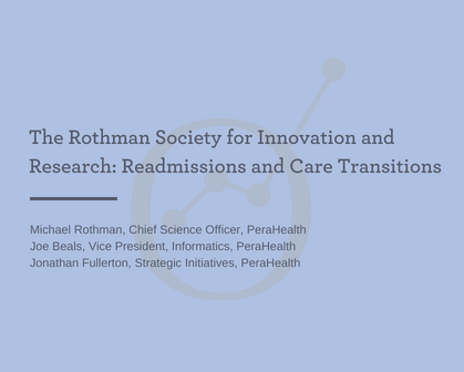 THE ROTHMAN SOCIETY FOR INNOVATION AND RESEARCH: READMISSIONS   -
