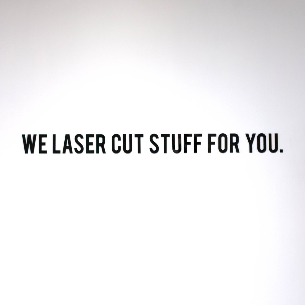 Laser Cut Co (Houston, TX) , we laser cut stuff for you black acrylic sign on white wall mounted.