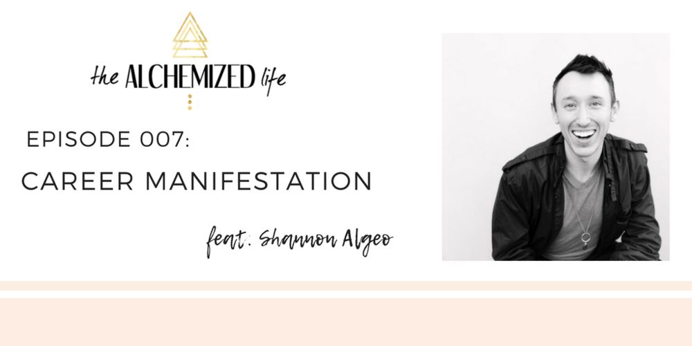 shannon algeo on the alchemized life podcast