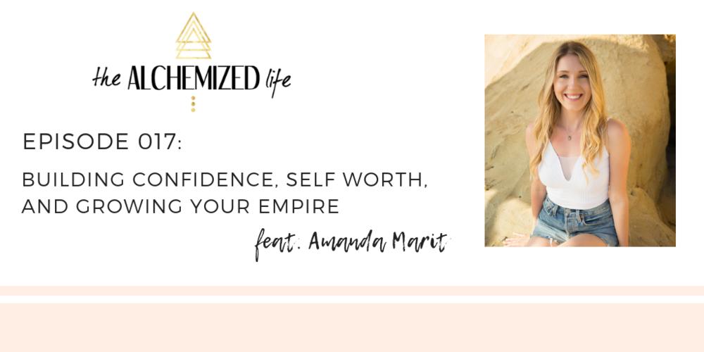 Amanda Marit on the Alchemized Life Podcast
