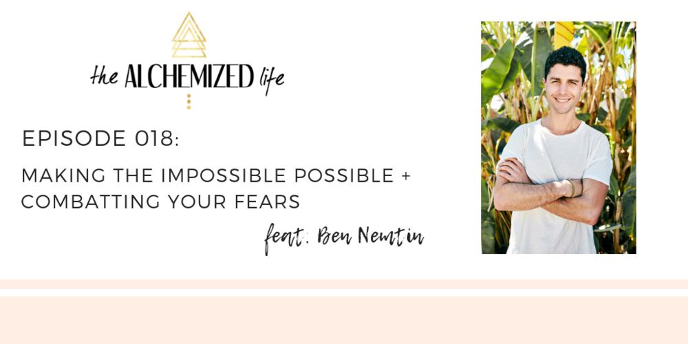 Ben Nemtin on the Alchemized Life Podcast