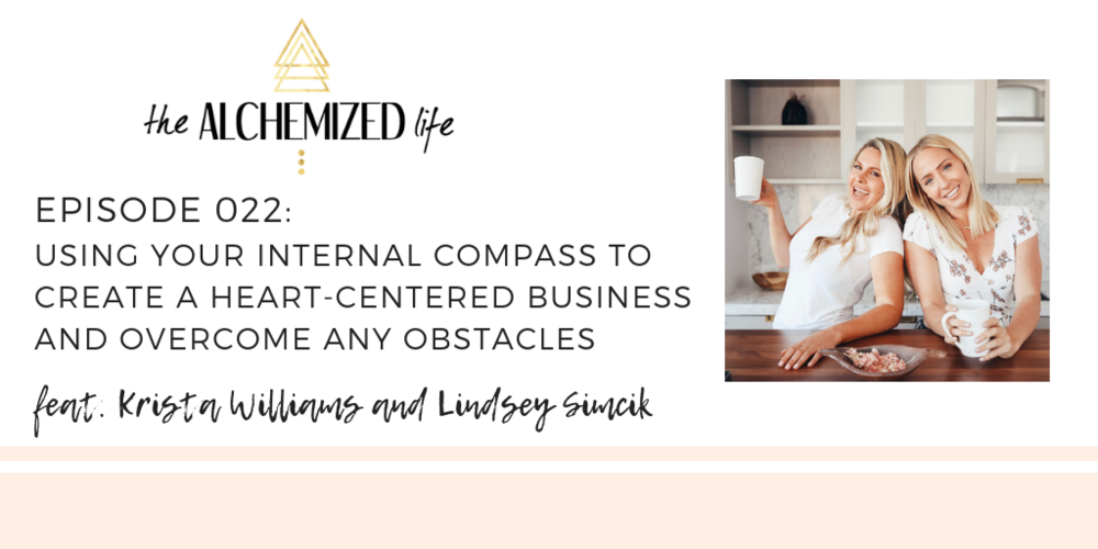 lindsey simcik and krista williams of almost 30 podcast on the alchemized life