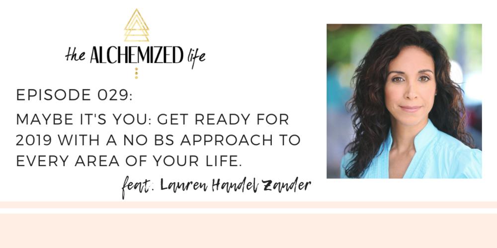 The Alchemized Life Podcast with Lauren Handel Zander.png