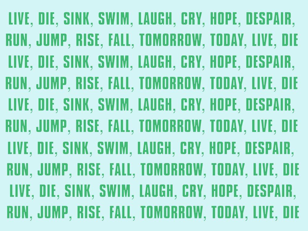 live die sink swim_TEXT.jpg