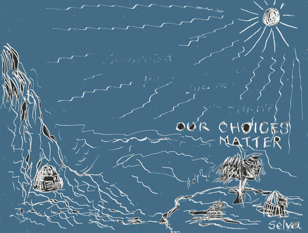 our choices matter.jpg