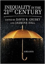 Inequality in the 21st Century, 1st edition   David B. Grusky and Jasmine Hill