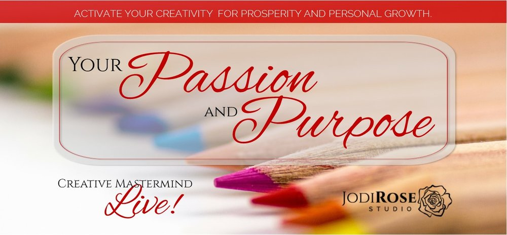 To explore your WHY using the expressive arts, and to learn how to Process your artwork, tune in to Creative Mastermind LIVE on Facebook at 6pm MST on Tuesday, January 22. Visit Facebook  @JodiRose.Studio  to join the show; the video will be posted later.