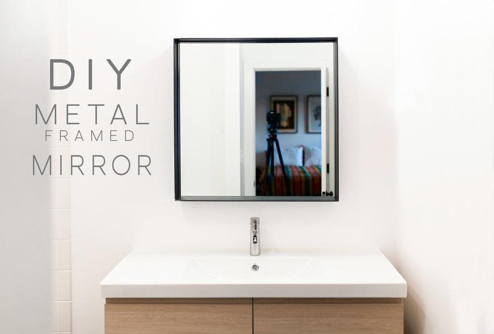 DIY Metal Framed Wall Mirror — MAKER GRAY