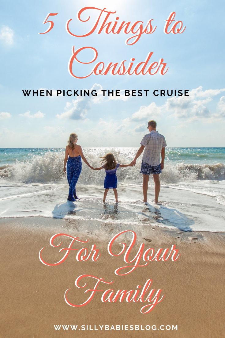 I have compiled a list of the top 5 things to consider when picking out the best cruise vacation for your family.