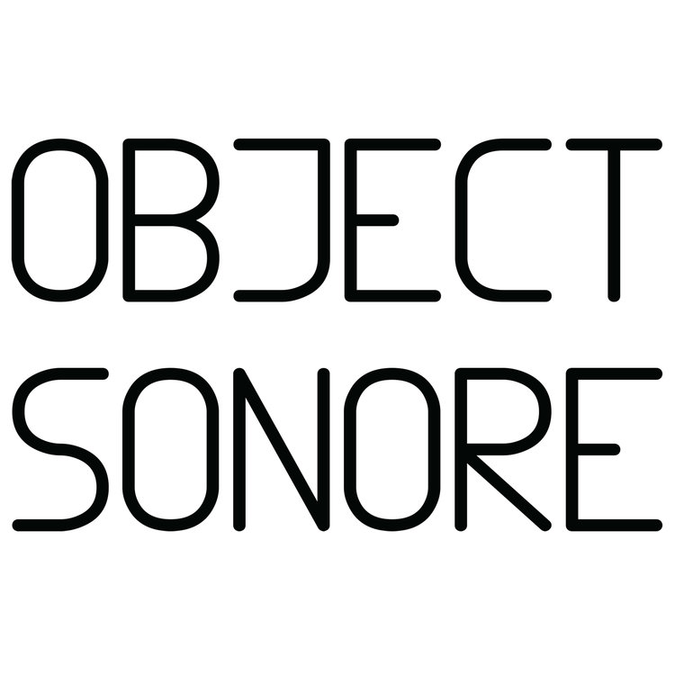 OBJECT SONORE