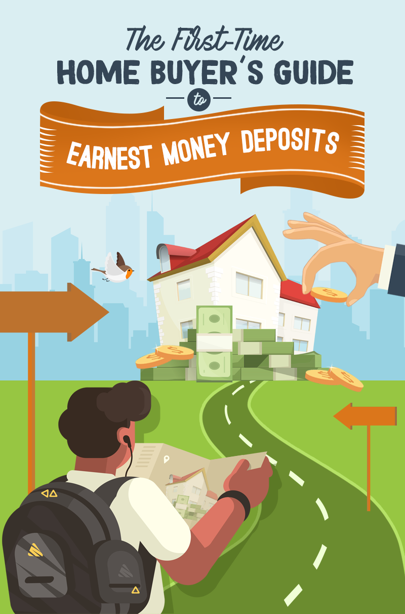 The First-Time Home Buyer's Guide To Earnest Money Deposits
