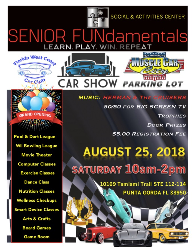 Grand Opening AUGUST Th Senior Fundamentals - Punta gorda car show 2018