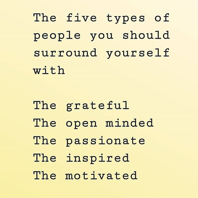 "Gratitude, passion, inspiration, motivation & open mindedness  Live a fulfilled life. Fill it will these kind of people. Surround yourself and saturate your thoughts with these values. Take nothing for granted not even a ""negative"" feeling or emotion for that is the lesson. There is always something to learn, to gain. Drop the victim mentality, it does not serve you anymore.  Being better at being a humam does NOT mean no judgement, no criticism, no ill wishes and no pain but what it does entail is you being aware of all these aspects and practising self reflection to end these cycles. The process of self reflection does not necessarily feel good but neither does a butterfly's wings emerging."