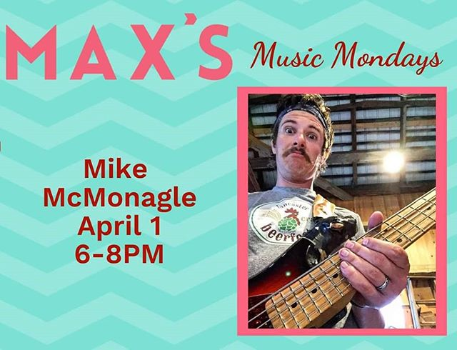 Monday's Agenda: Drag body out of bed. Go to work. Do some stuff. Dinner at Max's while enjoying the dulcet crooning of Mike McMonagle from 6 to 8. Home to watch your favorite show. #MondaysAreForMaxs  #MaxsEatery  #HeadDownTunesUp