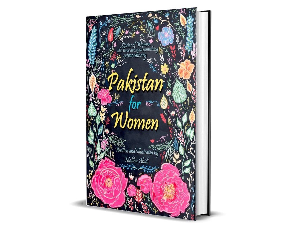 """Pakistan for Women: stories of women who have achieved something extraordinary"" is available for preorder on  Kickstarter . (Courtesy of Maliha Abidi)"