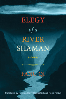 Elegy of a River Shaman