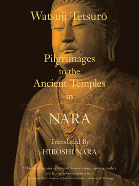 Pilgrimages to the Ancient Temples in Nara