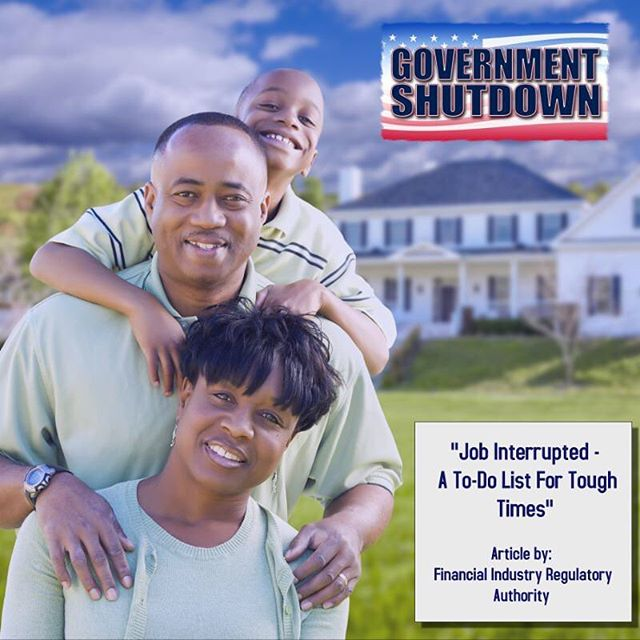 "Our prayers go out to everyone who is affected by the Government Shutdown. We know that this unexpected shutdown has caused challenges for a lot of families. There is a link in the bio to an article entitled ""Job Interrupted - A To-Do List For Tough Times"" that we pray will help you in making some decisions."