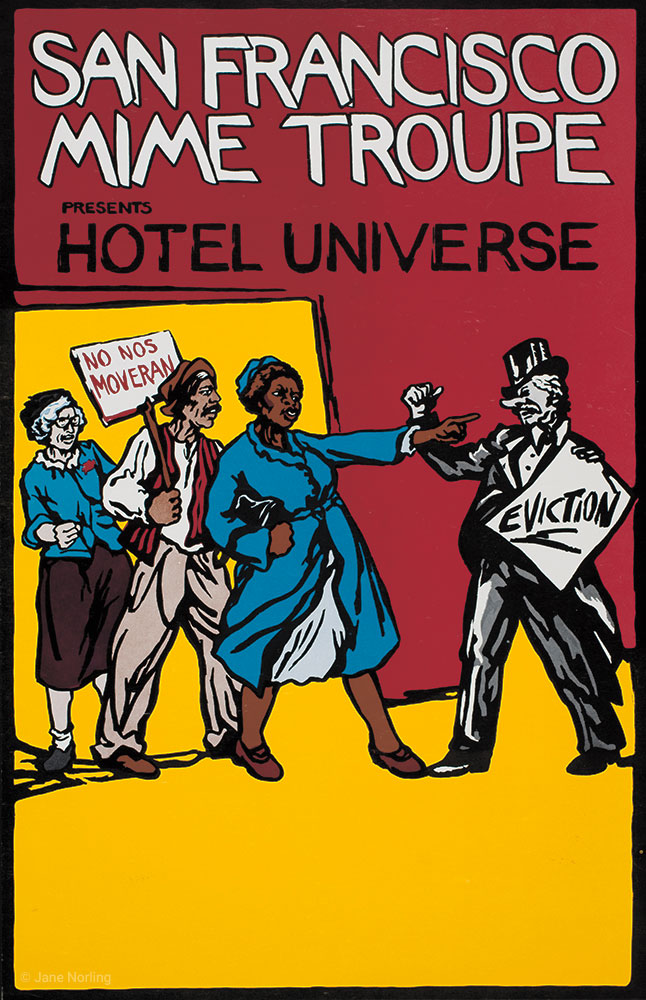 "San Francisco Mime Troupe Hotel Universe , offset, 21""x13.5"", 1979."