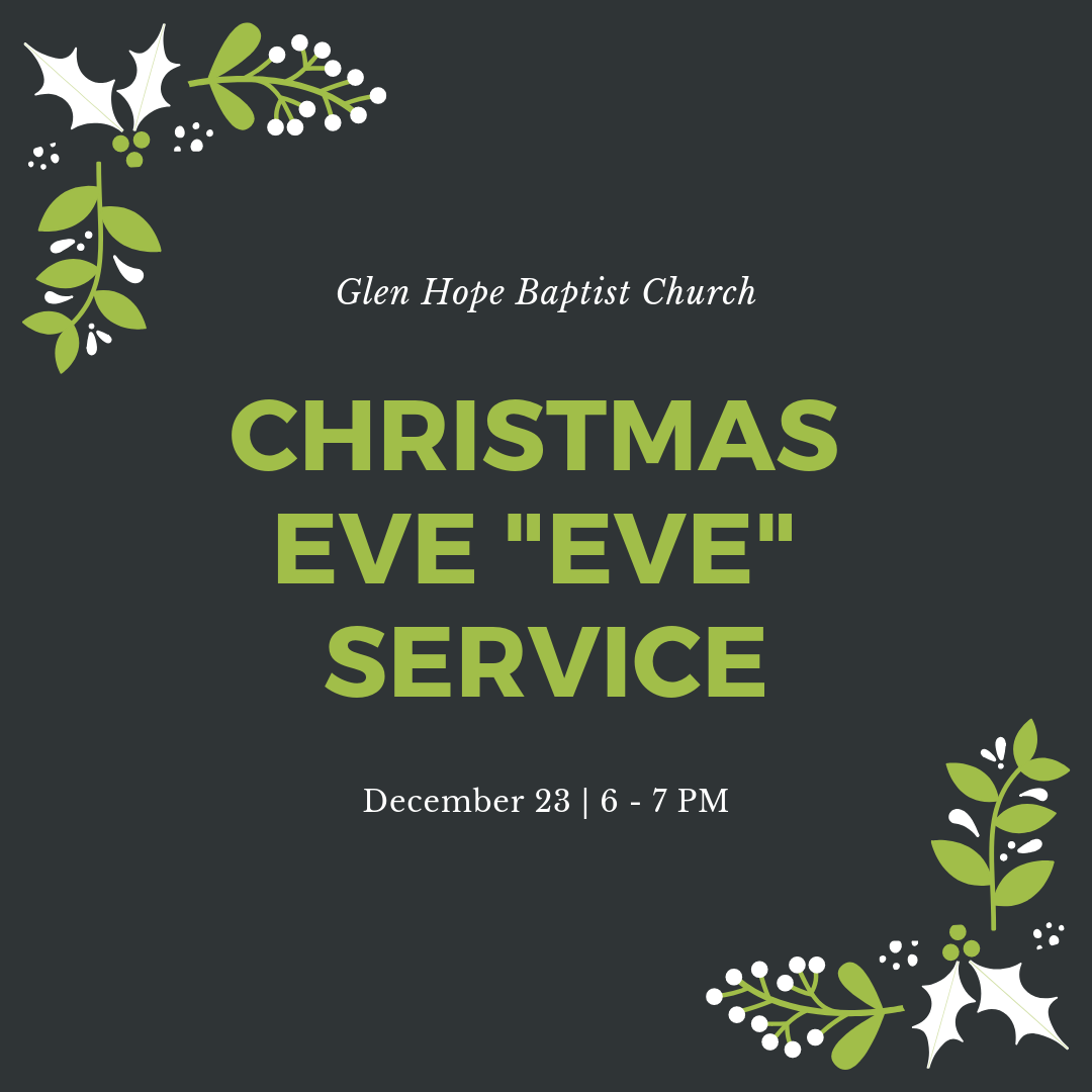 Christmas Church Services Near Me.Glen Hope Baptist Church Events